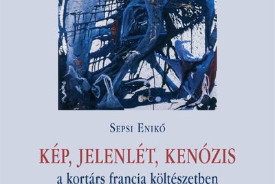 Könyvbemutató - Sepsi Enikő - Kép, jelenlét, kenózis