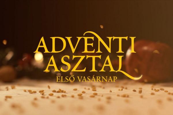 Adventi Asztal - első vasárnap