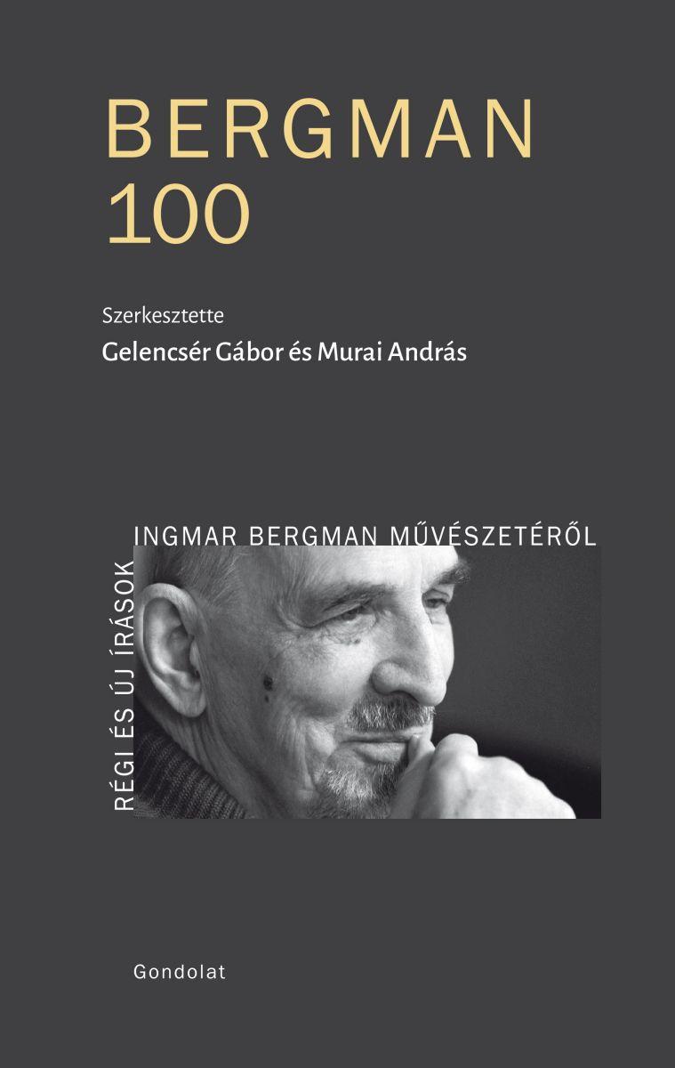 Bergman 100 - Könyvbemutató, kiállítás