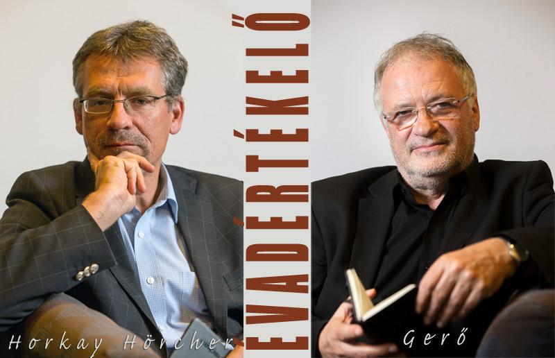 Egymásra is reagálva - Gerő András és Horkay Hörcher Ferenc évadértékelője